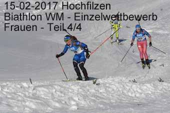 15-02-2017 Hochfilzen - Biathlon WM - Einzelwettkampf Frauen - 4.Teil