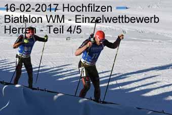 16-02-2017 Hochfilzen - Biathlon WM - Einzelwettkampf Herren - 4.Teil
