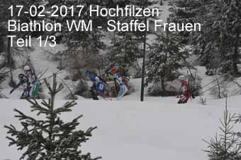 17-02-2017 Hochfilzen - Biathlon WM - Staffel Frauen - 1.Teil