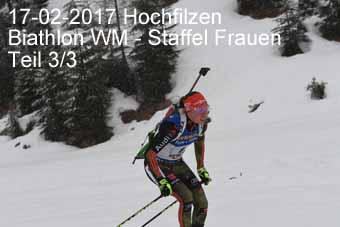 17-02-2017 Hochfilzen - Biathlon WM - Staffel Frauen - 3.Teil