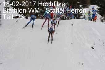 17-02-2017 Hochfilzen - Biathlon WM - Staffel Herren - 1.Teil