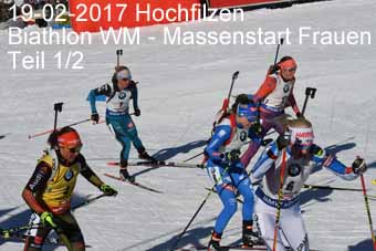 17-02-2017 Hochfilzen - Biathlon WM - Massenstart Frauen - 1.Teil