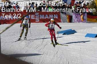 17-02-2017 Hochfilzen - Biathlon WM - Massenstart Frauen - 2.Teil