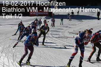 17-02-2017 Hochfilzen - Biathlon WM - Massenstart Herren - 1.Teil