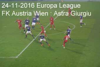 24-11-2016 Europa League - Austria Wien : Astra Giurgiu