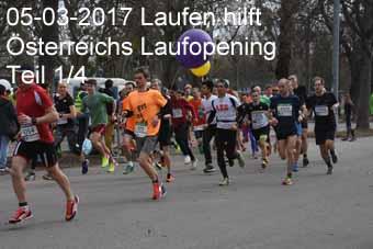05-03-2017 Laufen hilft - Österreichs Laufopening - 1.Teil