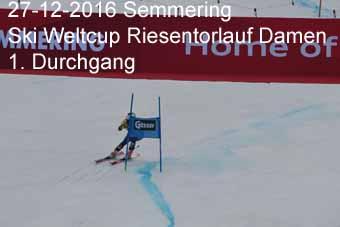 27-12-2016 Semmering - Ski Weltcup Riesentorlauf Damen - 1.Durchgang