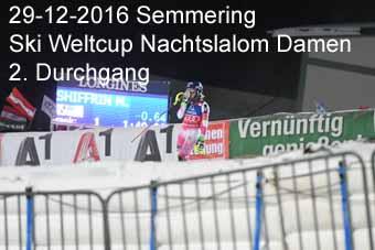 29-12-2016 Semmering - Ski Weltcup Nachtslalom Damen - 2.Durchgang