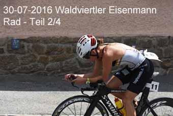 30-07-2016 Waldviertler Eisenmann - Rad - 2.Teil