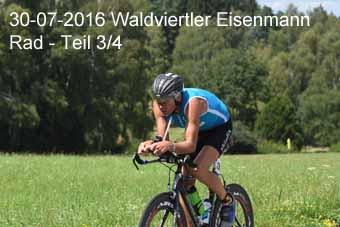30-07-2016 Waldviertler Eisenmann - Rad - 3.Teil
