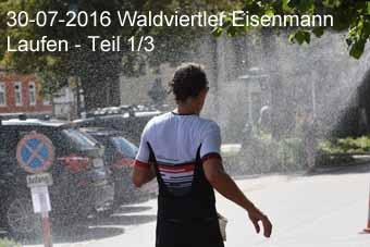 30-07-2016 Waldviertler Eisenmann - Laufen - 1.Teil
